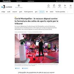 Covid Montpellier : le recours déposé contre la fermeture des salles de sports rejeté par le tribunal