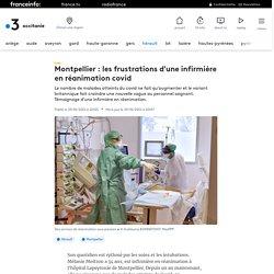 Montpellier : les frustrations d'une infirmière en réanimation covid