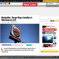 Montpellier : Burger King s'installera à Odysseum en avril
