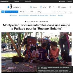 """Montpellier : voitures interdites dans une rue de la Paillade pour la """"Rue aux Enfants"""""""
