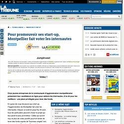 Pour promouvoir ses start-up, Montpellier fait voter les internautes