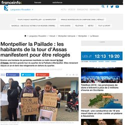 Montpellier la Paillade : les habitants de la tour d'Assas manifestent pour être relogés - France 3 Languedoc-Roussillon