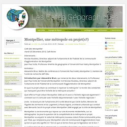 Montpellier, une métropole en projet(s?)