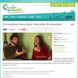 Montpellier : Ils mutualisent leurs savoir-faire entre 10 colocations