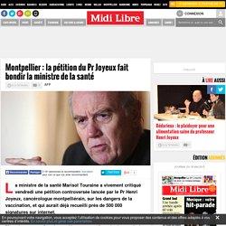 Montpellier : la pétition du Pr Joyeux fait bondir la ministre de la santé