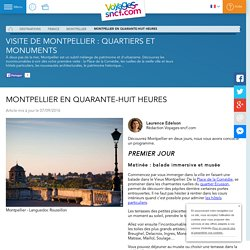 Montpellier en quarante-huit heures