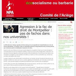 Agression à la fac de droit de Montpellier : pas de fachos dans nos universités !