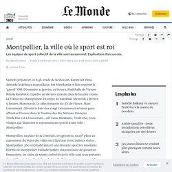 Montpellier, la ville où le sport est roi