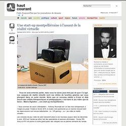 Une start-up montpelliéraine à l'assaut de la réalité virtuelle