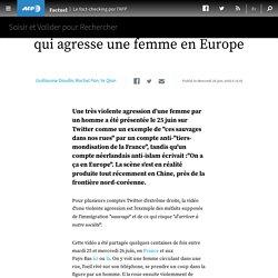 cette vidéo ne montre pas un migrant qui agresse une femme en Europe