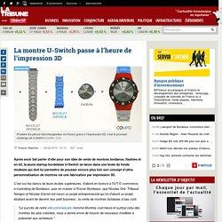 La montre U-Switch passe à l'heure de l'impression 3D