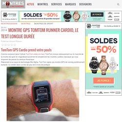 Montre GPS TomTom Runner Cardio, le test longue durée
