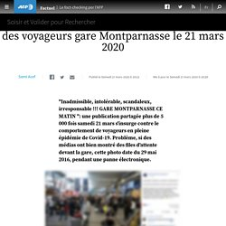 Covid-19 : non, cette photo ne montre pas des voyageurs gare Montparnasse le 21 mars 2020