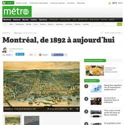 Montréal, de 1892 à aujourd'hui