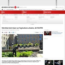 LE DEVOIR 27/10/12 L'agriculture urbaine, une image de marque pour Montréal