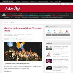Montréal, capitale mondiale de l'économie sociale
