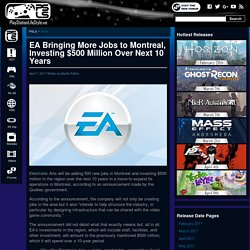 EA Montreal to Add 500 New Jobs, Investing $500 Million in Quebec