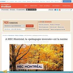 A HEC Montréal, la «pédagogie inversée» est la norme