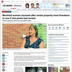 Montreal woman stunned after rental property host threatens to sue if she posts bad review - Montreal