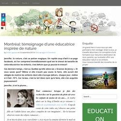 Montréal: témoignage d'une éducatrice inspirée de nature