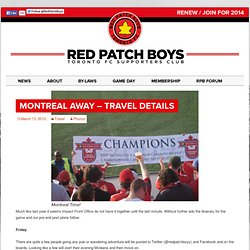 Montreal Away – Travel Details | Red Patch Boys
