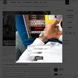 Montres & Bracelets : A faire et à ne pas faire