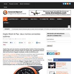 Cogito Watch & Pop : des montres connectées design et sobres