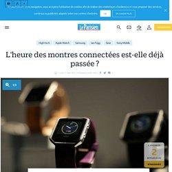 L'heure des montres connectées est-elle déjà passée ? - le Parisien