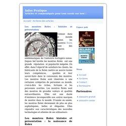 Les montres Rolex : Histoire et présentation