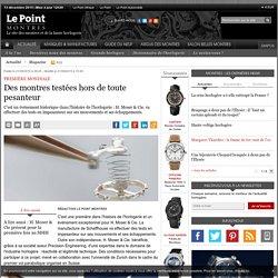 Des montres testées hors de toute pesanteur - Le Point Montres