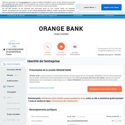 ORANGE BANK (MONTREUIL) Chiffre d'affaires, résultat, bilans sur SOCIETE.COM - 572043800