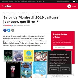 Salon de Montreuil 2019 : albums jeunesse, que lit-on?