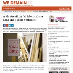 À Montreuil, un fab lab circulaire dans une « usine verticale »