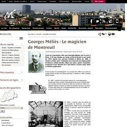 Georges Méliès: Le magicien de Montreuil