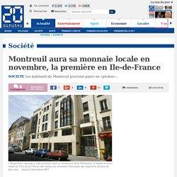 Montreuil aura sa monnaie locale en novembre, la première en Ile-de-France