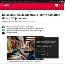 Salon du Livre de Montreuil : notre sélection de six BD jeunesse