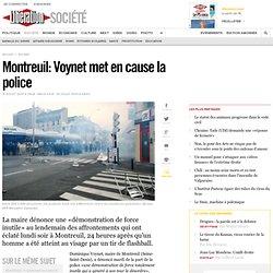 Montreuil: Voynet met en cause la police