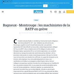 Bagneux - Montrouge : les machinistes de la RATP en grève - Le Parisien