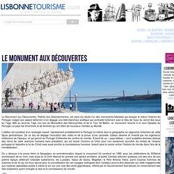 Le MONUMENT AUX DÉCOUVERTES, Lisbonne