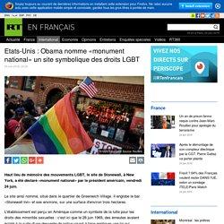 Etats-Unis : Obama nomme «monument national» un site symbolique des droits LGBT
