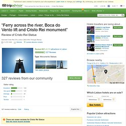 Ferry across the river, Boca do Vento lift and Cristo Rei monument - Cristo Rei Statue, Lisbon Traveller Reviews