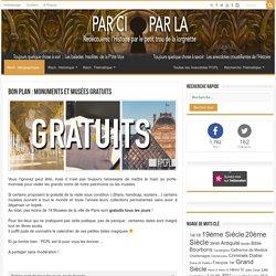 Bon Plan : Monuments et Musées GRATUITS ⚛ PCPL : L'histoire par le petit trou de la lorgnette