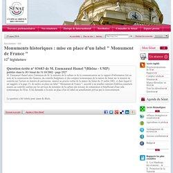 """Monuments historiques : mise en place d'un label """" Monument de France """""""