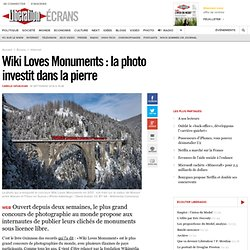 Wiki Loves Monuments : la photo investit dans la pierre