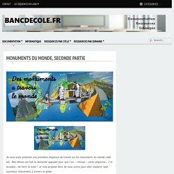 Monuments du monde, seconde partie - Bancs d'Ecole