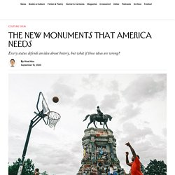 The New Monuments That America Needs