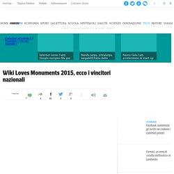 Wiki Loves Monuments 2015, ecco i vincitori nazionali