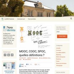 MOOC, COOC, SPOC, quelles définitions?
