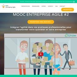 MOOC Entreprise Agile by Unow