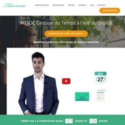 MOOC Démarrage le 13 février 2017 - Gestion du temps